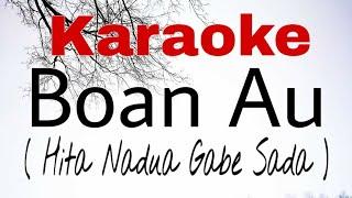Karaoke Batak - Boan Au Marsada Star ( Karaoke Version )