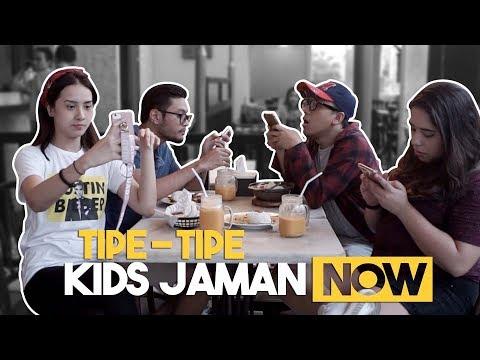 TIPE TIPE KIDS JAMAN NOW***