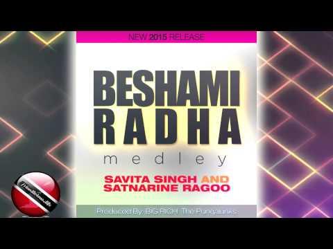 Savita Singh & Satnarine Ragoo - Beshami Radha Medley [ 2015 ] [[[NEW]]]