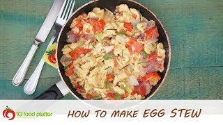 How to make Egg Stew | 1QFoodplatter