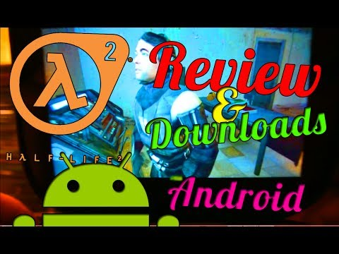 [android]-half-life-2-review-+-free-apk+data-downloads-!-(-nvidia-shield,tegra-4-)