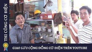 GIAO LƯU CỘNG ĐỒNG CƠ ĐIỆN TRÊN YOUTUBE VÀ CHIA SẺ |Kỹ Thuật Thi Công Cơ Điện MECHANICAL ENGINEERING