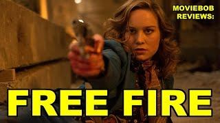 MovieBob Reviews: Free Fire