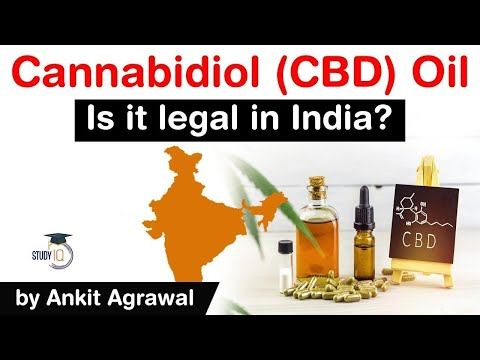 what-is-cannabidiol-oil?-what-are-the-effects-of-cbd-oil?-is-cannabidiol-oil-legal-in-india?-#upsc