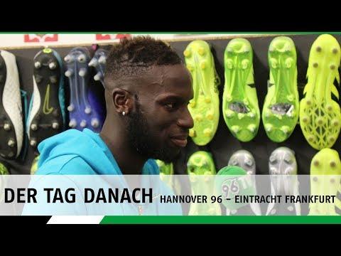 Der Tag danach | Hannover 96 - Eintracht Frankfurt