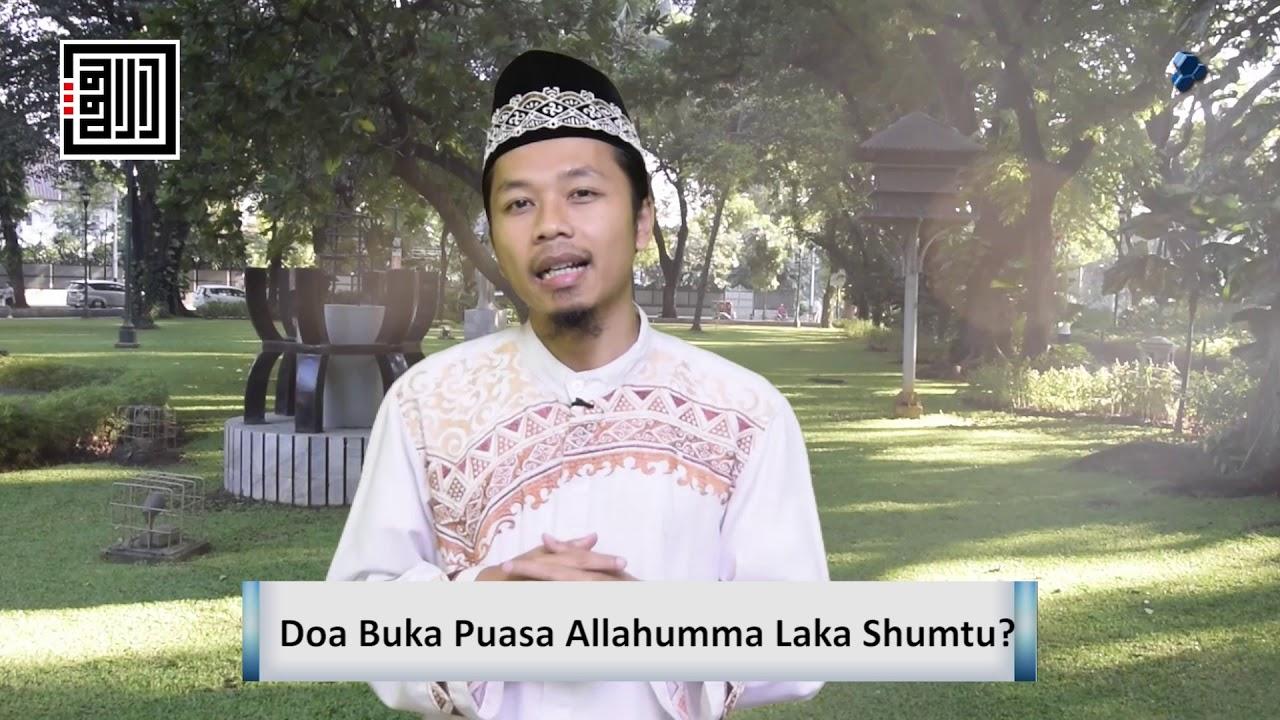 Doa Buka Puasa Allahumma Laka Shumtu Ustadz Sutomo Abu Nashr Lc Youtube