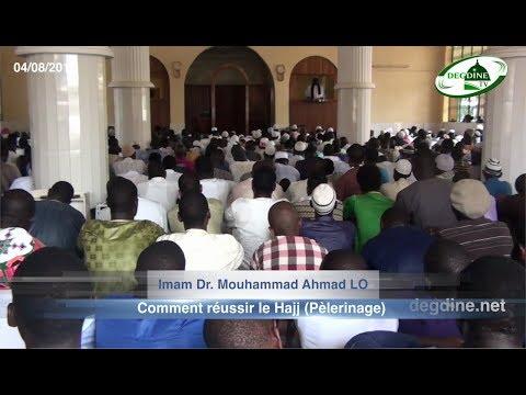 Khoutbah 04-08-2017 || Comment réussir le Hajj (Pèlerinage) || Dr Mouhammad A. LO