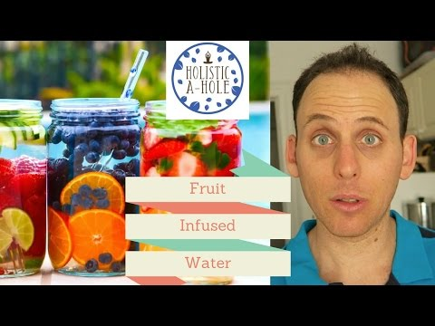 Controversial Thoughts On Fruit Infused Water