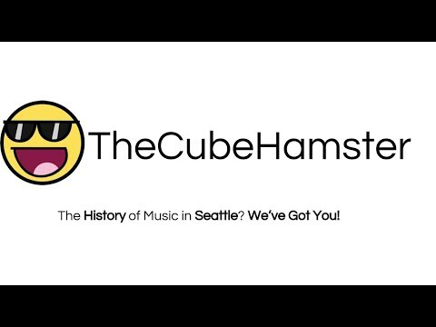 History of Music in Seattle? We've Got You (School Project)