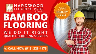Bamboo Flooring Tornillo TX | Call Us Now (915) 228-4175