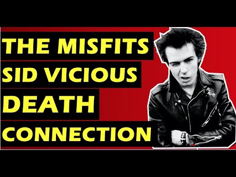 The Misfits and Sex Pistols Sid Vicious Connection