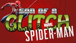 Marvel's Spider-man Glitches - Son of a Glitch - Episode 83