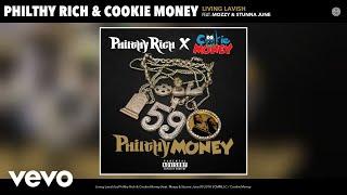 Philthy Rich Cookie Money Living Lavish Audio.mp3