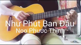 Như Phút Ban Đầu - Noo Phước Thịnh (guitar solo)