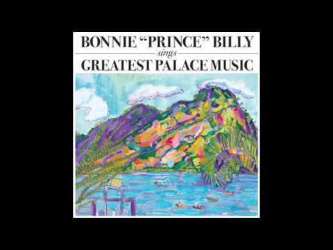 "Bonnie ""Prince"" Billy - The Brute Choir"