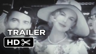 Cannes Film Festival (2014) - Grace of Monaco Trailer - Nicole Kidman Movie HD