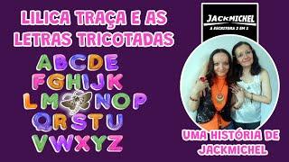 ÁUDIO BOOK Lilica Traça e as Letras Tricotadas | JackMichel