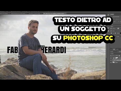 Come Posizionare Un Testo Dietro Ad Un Soggetto Con Photoshop CC