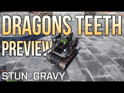 Dragon's Teeth Preview (RAWR Bot, C4 Flag Launches)