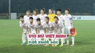 CHÍNH THỨC: U19 NỮ VIỆT NAM GIÀNH VÉ VÀO VCK U19 CHÂU Á