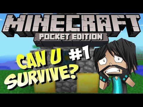 Minecraft PE (Pocket Edition) : Can U Survive - Part 1 - Umm... Nope!