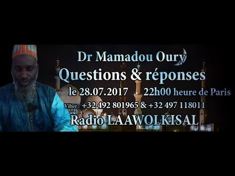 Questions & Réponses #13 radio laawol kisal - Dr. Mamadou Oury