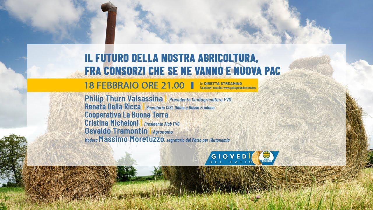 Il futuro della nostra agricoltura, fra consorzi che se ne vanno e nuova PAC