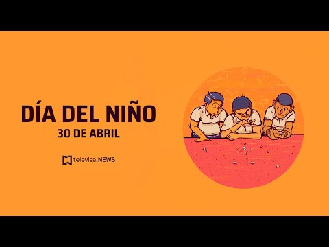 Día del niño origen: ¿Por qué se celebra en México?