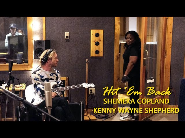 HIT 'EM BACK - Shemekia Copeland & Kenny Wayne Shepherd featuring Robert Randolph & Tony Coleman