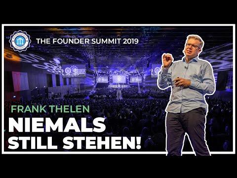 NIEMALS STILL STEHEN! - Frank Thelen - The Founder Summit 2019