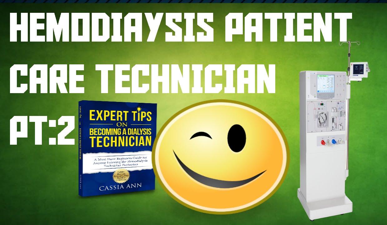 Hemodialysis patient care technicianpt 2 how to handle being new hemodialysis patient care technicianpt 2 how to handle being new in dialysis as a technician youtube xflitez Gallery