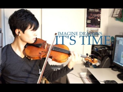 It's Time - Violin Cover - Imagine Dragons - Daniel Jang