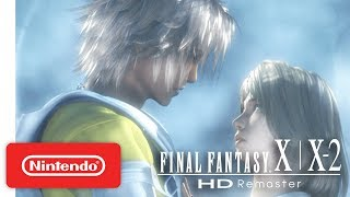FINAL FANTASY X | X-2 - Launch Trailer - Nintendo Switch