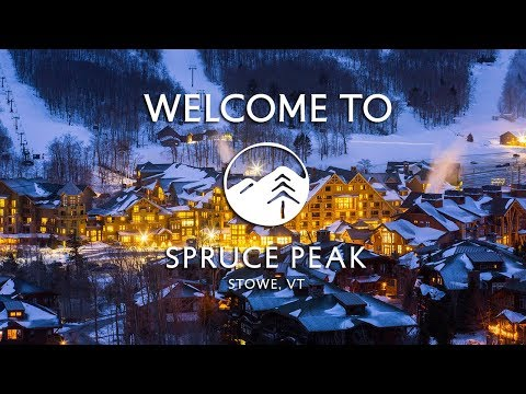 Welcome To Spruce Peak