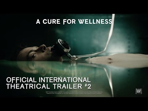 A Cure For Wellness [Official International Theatrical Trailer #2 in HD (1080p)]