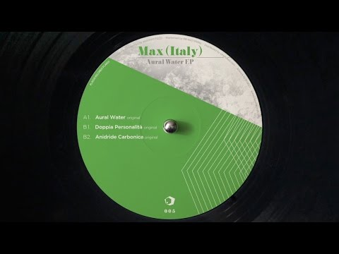 PLAISIR RECORDS PLA005 / MAX (ITALY) - A1. Aural Water (original)