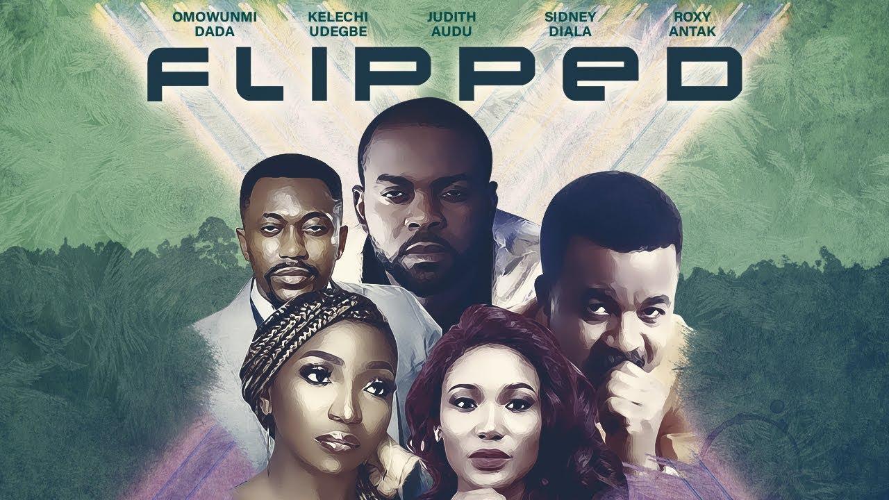 Download FLIPPED (TRAILER) - Latest Nollywood Movie Now On SceneOneTV App/www.sceneone.tv