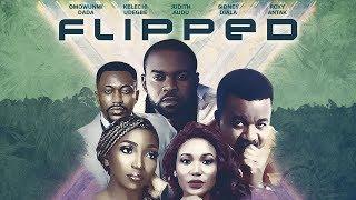 FLIPPED TRAILER - Latest Nollywood Movie Now On SceneOneTV wwwsceneonetv