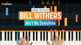 """How To Play """"Ain't No Sunshine"""" by Bill Withers 