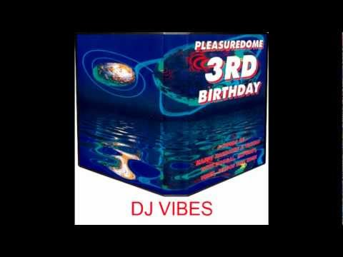 DJ Vibes @ Pleasuredome - 3rd Birthday (29-04-95)
