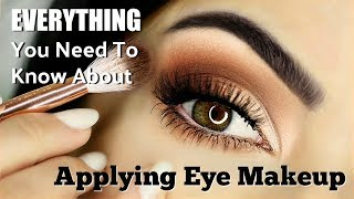 Beginners Eye Makeup Tutorial | Everything You Need To Know | How To Apply Eyeshadow