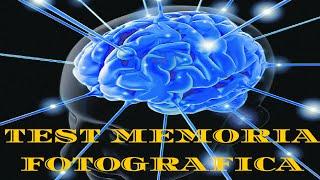 TEST: Hai una Memoria Fotografica o una Memoria Eidetica?