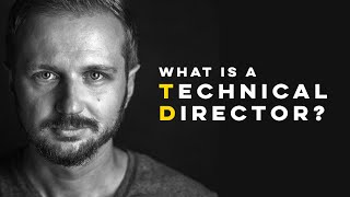What is a Technical Director in Visual Effects, Animation and Games?!