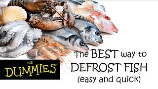 DEFROSTING FISH IN MINUTES: tнe best easy and quick way - no MW