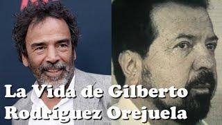 La vida de GILBERTO RODRÍGUEZ OREJUELA