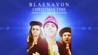 Blaenavon - Christmas Time (Don