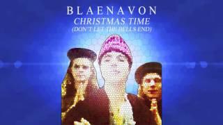 Blaenavon - Christmas Time (Don