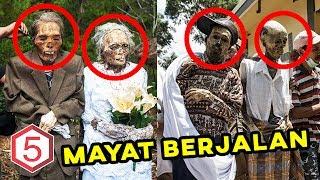 MAYAT JALAN ? 5 TRADISI ANEH DAN MENGERIKAN INDONESIA !