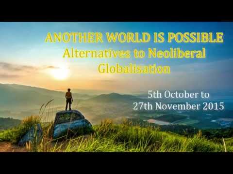 Another World Is Possible: Alternatives to Neoliberal Globalisation - Online course