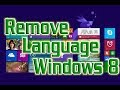 How to Remove System Language in Windows 8 | Definite Solutions
